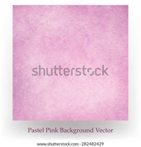 pink background vector with textured grunge paint design - stock vector