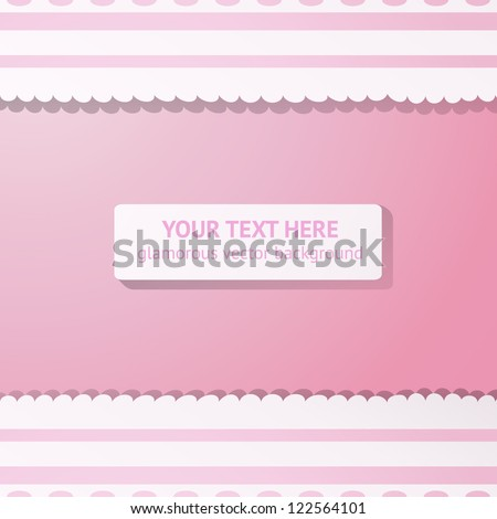 Pink background with white and pink lace. Vector illustration for your lovely design.