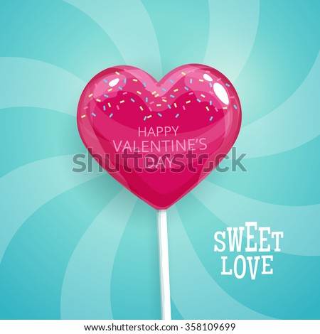 Pink candy on a stick in the form of heart. Happy Valentines Day postcard. Lollipop vector illustration. - stock vector
