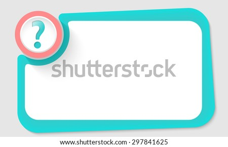 Pink circle and question mark and green frame for your text - stock vector