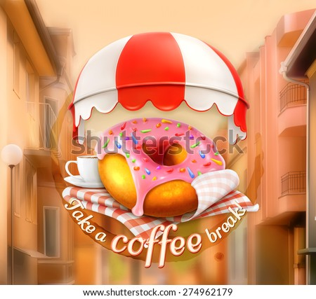Pink donut and cup of coffee, awning over entrance, promotional outdoor sign, street background, poster in vector, invitation to a break, lunch time, advertising signboard for cafe and coffee shops - stock vector
