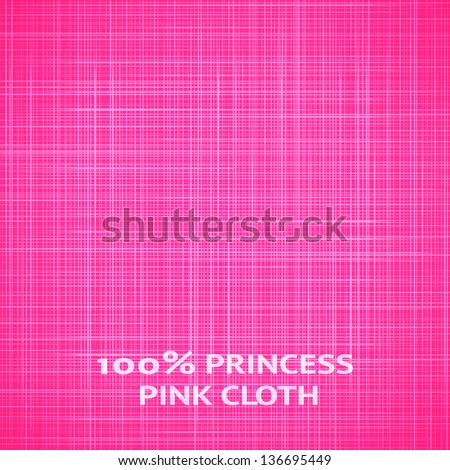 Pink fabric texture. Vector illustration for your lovely fine design. Beautiful realistic effect. Sweet romantic cover for book, bag, web page background, surface. Bright attractive style. - stock vector