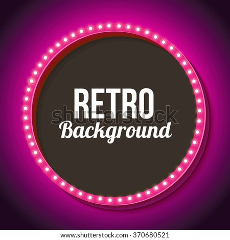 Pink retro frame with lamps. Round 3D Vintage frame with onyami. Neon light falls on the black wall. Black empty space for your text messages, promotions or advertising. Vector illustration - stock vector
