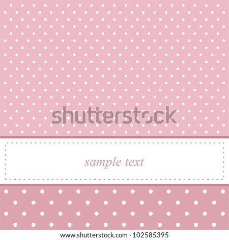 Pink vector card invitation for baby shower or birthday party with white polka dots. Cute background with white space to put your own text. - stock vector