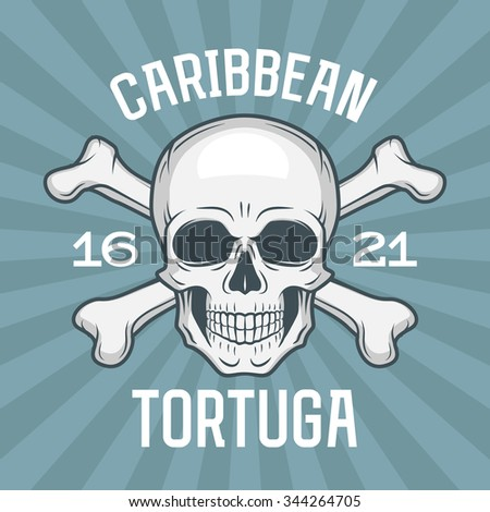 Pirate insignia concept. Caribbean tortuga island vector t-shirt design blue background. Jolly Roger with crossbones logo template. Poison icon illustration. - stock vector