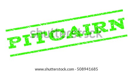 Pitcairn watermark stamp. Text caption between parallel lines with grunge design style. Rubber seal stamp with dirty texture. Vector light green color ink imprint on a white background.