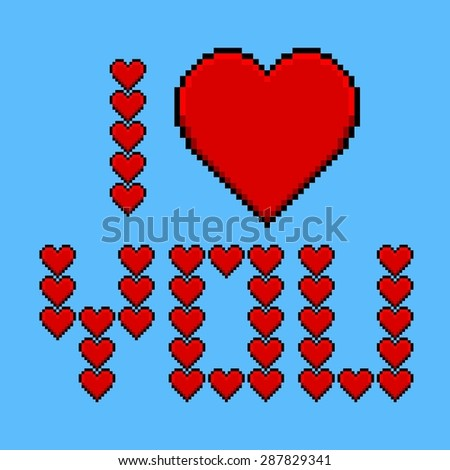 Pixel art greeting card with heart and banner I love you - stock vector