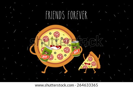 Pizza and beer. Fastfood. Vector cartoon. Friends forever. Comic characters. - stock vector