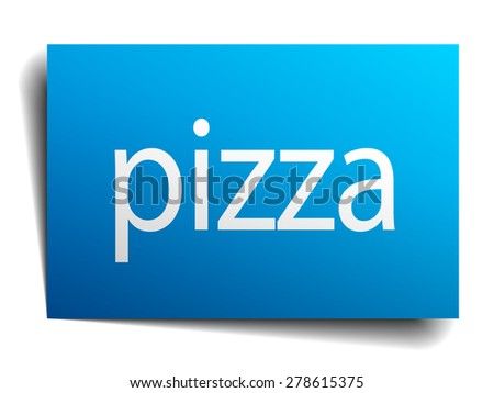 pizza blue paper sign on white background