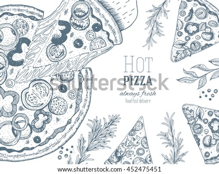 Pizza design template. Vector illustration drawn in ink. Vintage design for pizzeria  - stock vector