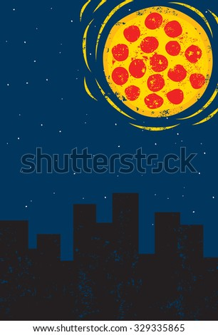 Pizza Tonight! When the moon hits your eye like a big pizza pie... - stock vector