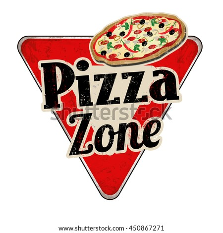 Pizza zone vintage rusty metal sign on a white background, vector illustration - stock vector