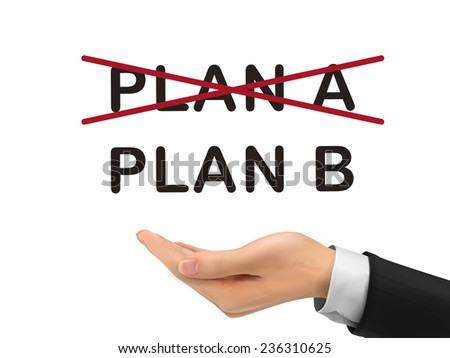 plan B holding by realistic hand over white background - stock vector