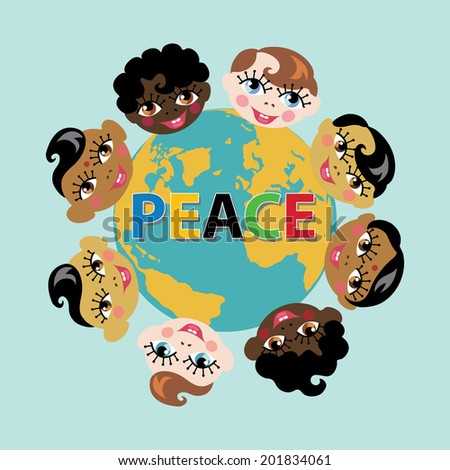 """Planet earth and smiling baby born faces of different Nations.Inscription """"Peace"""" in five colors.A symbol of peace and friendship of peoples in vector illustration - stock vector"""