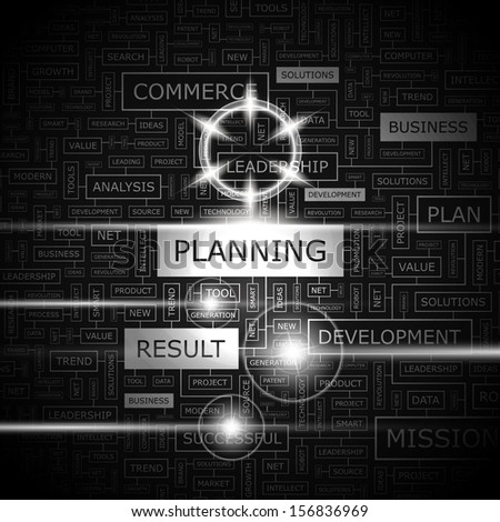 PLANNING. Background concept wordcloud illustration. Print concept word cloud. Graphic collage with related tags and terms. Vector illustration.  - stock vector