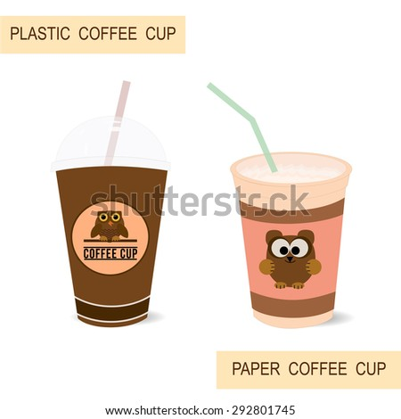 Plastic and paper coffee cups. Illustration of isolated cups with design. - stock vector