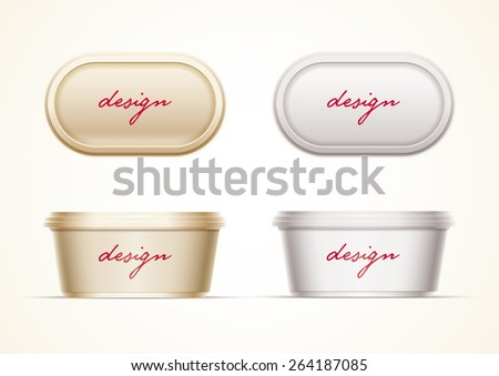 Plastic container mock up for butter, margarine spread, cheese, hazelnut cream, or yoghurt. Layered separately  vector file.  Just 2 global colors used for container. Easy editable. No mesh. - stock vector