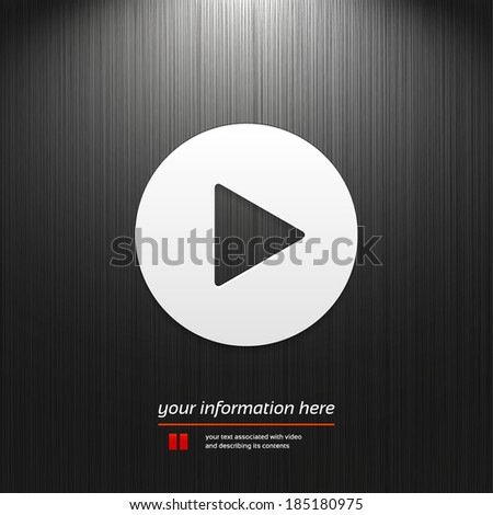 Play button, icon isolated on a dark texture background with light for your design - stock vector