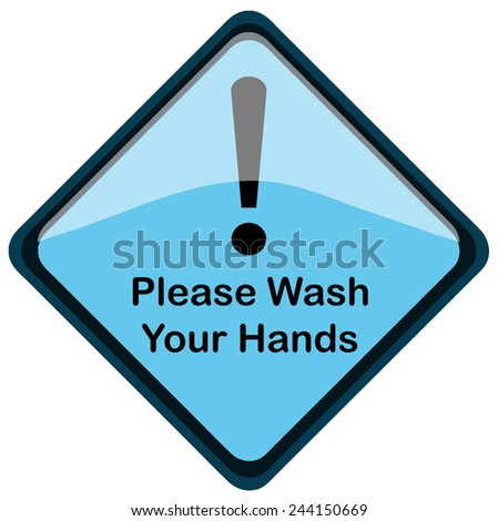Please Wash your Hands Blue Diamond shaped Warning Sign, Vector Illustration isolated on White Background.  - stock vector