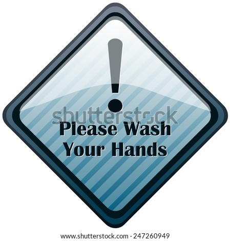 Please Wash Your Hands Diamond Shaped Sign, Vector Illustration.  - stock vector