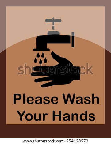 Please Wash Your Hands Sign, Vector Illustration. - stock vector
