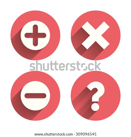 Plus and minus icons. Delete and question FAQ mark signs. Enlarge zoom symbol. Pink circles flat buttons with shadow. Vector