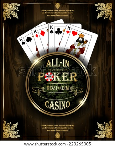 Poker Kings. Vector background. Poker and casino label. Texas holdem. All-in. Wood texture. - stock vector