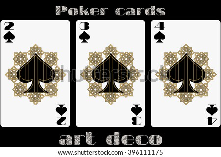 Poker playing card. 2 spade. 3 spade. 4 spade. Poker cards in the art deco style. Standard size card. - stock vector