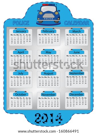 Police calendar vector design. Isolated 2014 monday start calendar with police car, metallic background and labels. Abstract 2014 calender vector illustration.