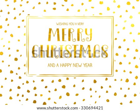 Polka Dotted Holidays - Simple Christmas and New Year greeting card with irregular, uneven hand drawn polka dots, gold foil on white - stock vector