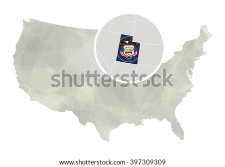 Polygonal Abstract Usa Map With Magnified Utah State Utah State Map And Flag Us