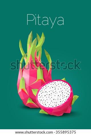 Polygonal fruit - pitaya. Vector illustration - stock vector