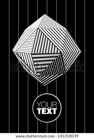 Polyhedron with black and white striped faces for graphic design - stock vector