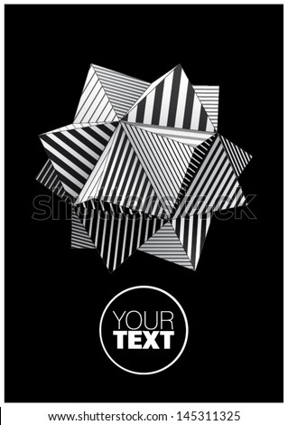 Polyhedron with black and white striped faces for poster design - stock vector