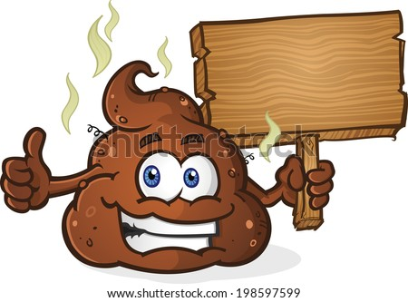 Poop Cartoon Character Holding Sign - stock vector