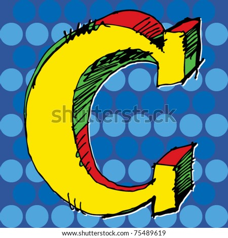 pop-art alphabet, hand drawn letter C - stock vector