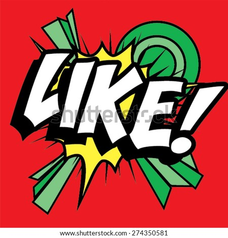 "Pop Art comics icon ""Like!"". Speech Bubble Vector illustration."
