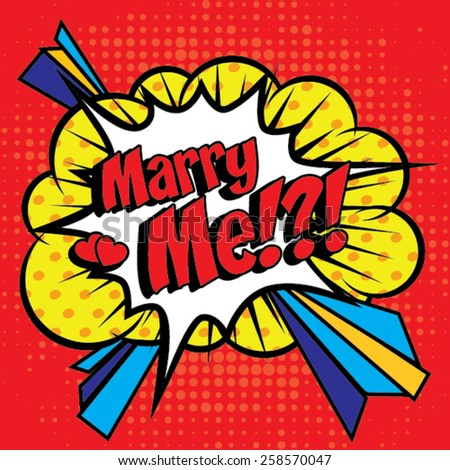 Pop Art Comics Icon Marry Me For Personal Holiday Wedding Invitation Speech