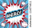 Pop Art explosion Background Hero! - stock vector
