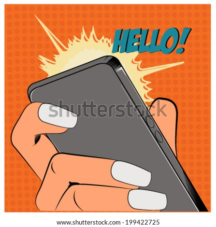 Pop Art illustration of a hand holding a phone - stock vector