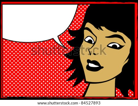 Pop art retro woman with speech bubble, comics style graphic - stock vector