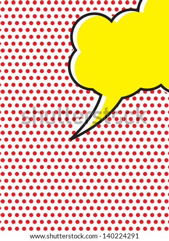 Pop Art Speech Bubble - stock vector