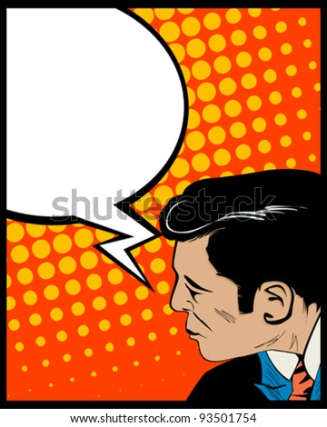 Pop Art style graphic with man and speech bubble - stock vector