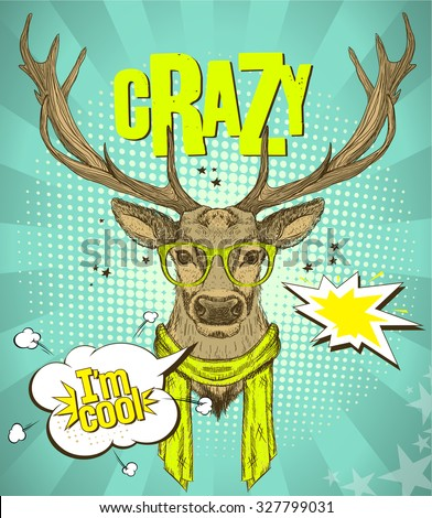 Pop-art style poster with hipster deer dressed in yellow glasses and scarf, telling I am cool, against green rays  backdrop, crazy quote card, vector illustration.
