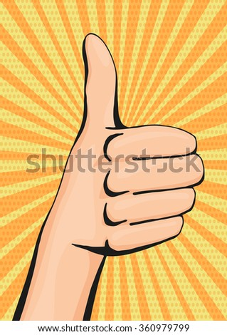 Pop art thumbs up woman hand, like hand sign comic style poster. Vector illustration.