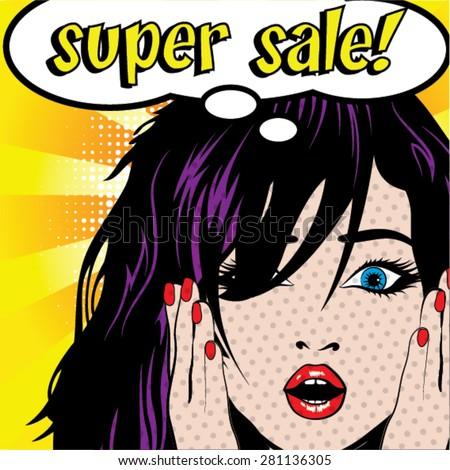 "Pop Art Woman ""Super Sale!"" sign. vector illustration. - stock vector"