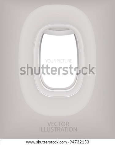 Porthole of airplane. Creative concept of travel by plane. Interior of aircraft with your ideas of view from window and meaning of the flight. Vector layout