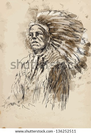 Portrait of an Indian chief. /// A hand drawn illustration converted into vector. Vector is editable in 4 layers. - stock vector