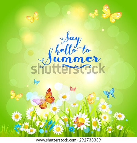 Positive summer backdrop with flowers and butterflies. Nature positive design for advertising, leaflet, cards, invitation and so on. - stock vector