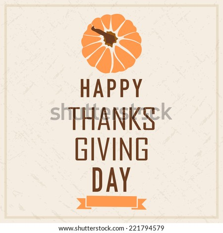 Poster, banner or flyer design with pumpkin and stylish text on beige background for Happy Thanks Giving Day celebrations.  - stock vector
